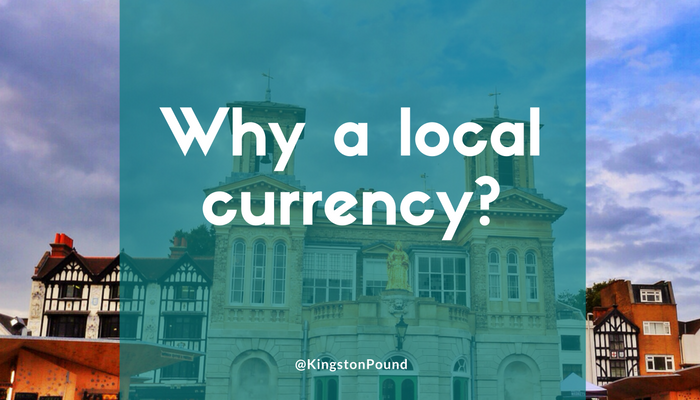 Why a local currency?